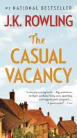 Cover image for The casual vacancy / J.K. Rowling.
