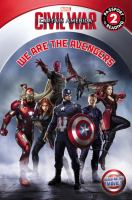 Cover image for We are the Avengers / adapted by A. Harrison Smith ; illustrated by Ron Lim, Andy Smith, and Andy Troy ; based on the screenplay by Christopher Markus and Stephen McFeely ; produced by Kevin Feige ; directed by Anthony and Joe Russo.