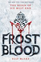 Cover image for Frostblood / Elly Blake.