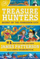 Cover image for Secret of the Forbidden City / by James Patterson and Chris Grabenstein ; illustrated by Juliana Neufeld.