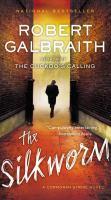 Cover image for The silkworm / Robert Galbraith.