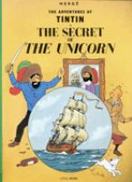 Cover image for The secret of the unicorn / Herge ; [translated by Leslie Lonsdale-Cooper and Michael Turner].