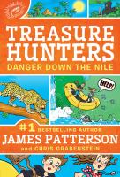 Cover image for Danger down the Nile / by James Patterson and Chris Grabenstein ; illustrated by Juliana Neufeld.