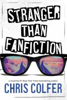 Cover image for Stranger than fanfiction / by Chris Colfer.