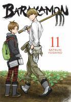 Cover image for Barakamon. 11 / Satsuki Yoshino ; translation/adaptation, Krista Shipley, Karie Shipley ; lettering, Lys Blakeslee.