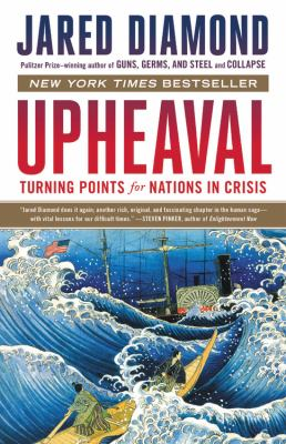 Cover image for Upheaval : turning points for nations in crisis / Jared Diamond.