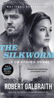 Cover image for The silkworm [large print] / Robert Galbraith.