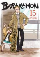 Cover image for Barakamon. 15 / Satsuki Yoshino ; translation/adaptation: Krista Shipley, Karie Shipley.