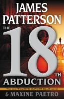 Cover image for The 18th abduction : a new Women's murder club novel / James Patterson and Maxine Paetro.