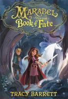 Cover image for Marabel and the book of fate / Tracy Barrett.