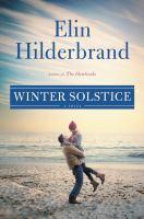 Cover image for Winter solstice : a novel / Elin Hilderbrand.