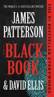 Cover image for The black book [large print] / James Patterson and David Ellis.