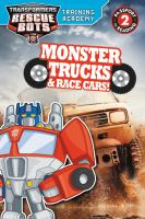 Cover image for Transformers Rescue Bots Training Academy. Monster trucks & race cars! / by Trey King.