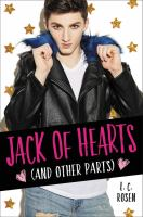 Cover image for Jack of hearts (and other parts) / L. C. Rosen.