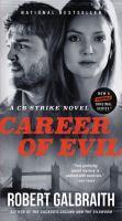 Cover image for Career of evil : a Cormoran Strike novel / Robert Galbraith.