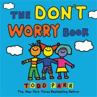 Cover image for The don't worry book / Todd Parr.