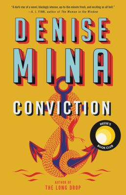 Cover image for Conviction / Denise Mina.