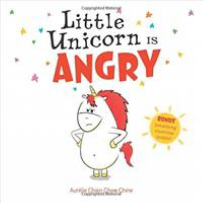 Cover image for Little Unicorn Is Angry