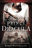 Cover image for Hunting Prince Dracula / Kerri Maniscalco.