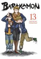 Cover image for Barakamon. 13 / Satsuki Yoshino ; translation/adaptation: Krista Shipley, Karie Shipley ; lettering: Lys Blakeslee.