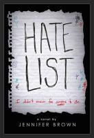 Cover image for Hate list : a novel / Jennifer Brown.