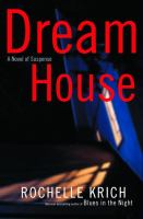 Cover image for Dream house / Rochelle Krich.