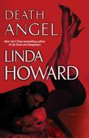 Cover image for Death angel : a novel / Linda Howard.