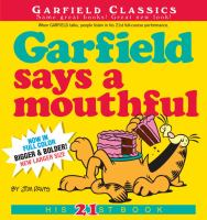 Cover image for Garfield says a mouthful / Jim Davis.
