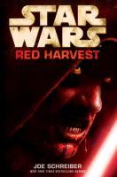 Cover image for Star wars, red harvest / Joe Schreiber.