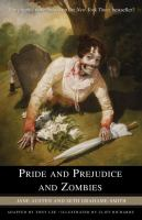 Cover image for Pride and prejudice and zombies : the graphic novel / Jane Austen and Seth Grahame-Smith ; adapted by Tony Lee ; illustrated by Cliff Richards.