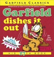 Cover image for Garfield dishes it out : his 29th book / by Jim Davis.