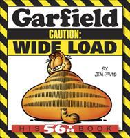 Cover image for Garfield. Caution : wide load : his 56th book / by Jim Davis.