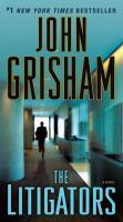Cover image for The litigators / John Grisham.