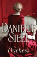 Cover image for The duchess : a novel / Danielle Steel.