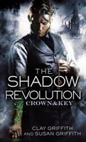 Cover image for The shadow revolution / Clay Griffith and Susan Griffith.