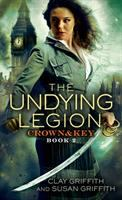 Cover image for The undying legion / Clay Griffith and Susan Griffith.