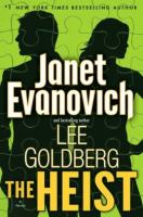 Cover image for The heist : a novel / Janet Evanovich and Lee Goldberg.