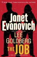 Cover image for The job : a Fox and O'Hare novel / Janet Evanovich and Lee Goldberg.