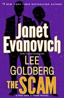 Cover image for The scam : a Fox and O'Hare novel / Janet Evanovich and Lee Goldberg.