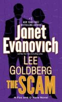 Cover image for The scam / Janet Evanovich and Lee Goldberg.