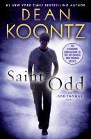 Cover image for Saint Odd : an Odd Thomas novel / Dean Koontz.