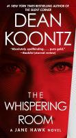Cover image for The whispering room / Dean Koontz.