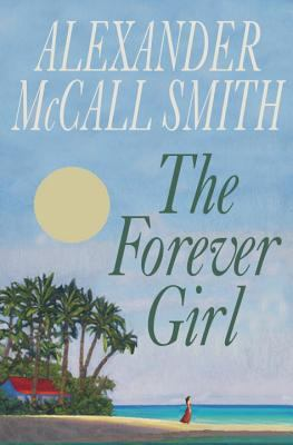 Cover image for The forever girl / Alexander McCall Smith.
