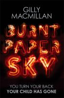 Cover image for Burnt paper sky / Gilly MacMillan.