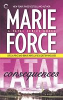 Cover image for Fatal consequences / Marie Force.