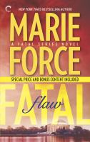 Cover image for Fatal flaw / Marie Force.