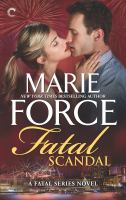 Cover image for Fatal scandal / Marie Force.