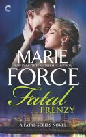 Cover image for Fatal frenzy / New York times bestselling author Marie Force.