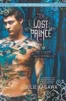 Cover image for The lost prince / Julie Kagawa.