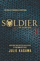 Cover image for Soldier / Julie Kagawa.